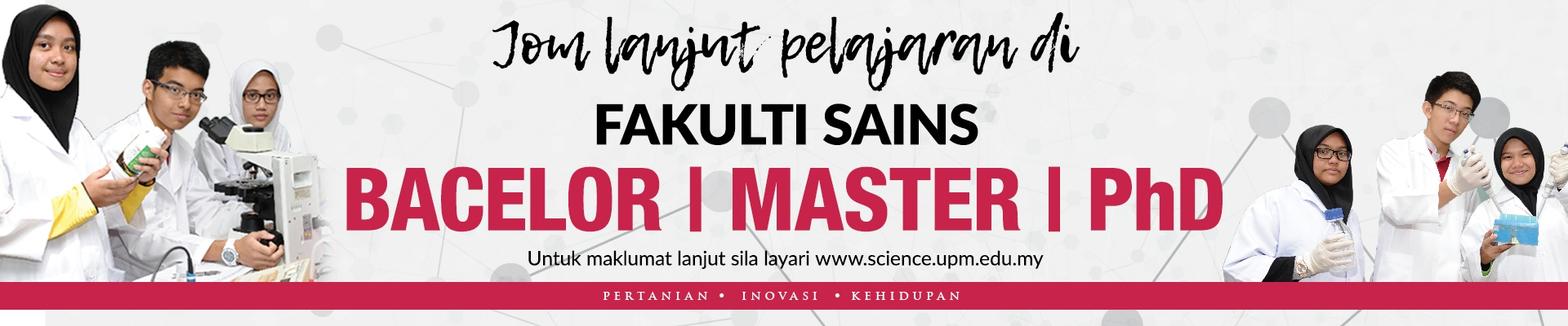 LET'S STUDY AT FACULTY OF SCIENCE UPM